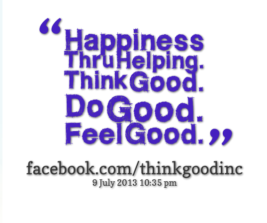 Think Good.  Do Good.  Feel Good.